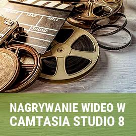 kurs Camtasia Studio 8 - nagrywanie wideo